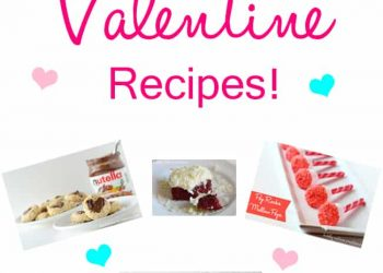 15 Fun Valentine Recipes!