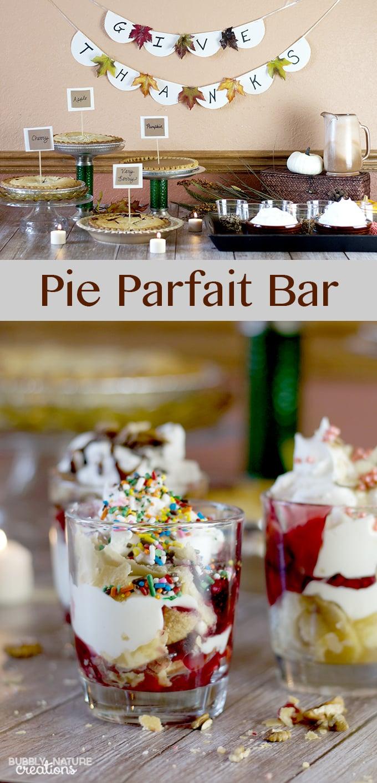 Pie Parfait Bar!  A Fun Fall Party Idea!  #ThankfullySweet #ad