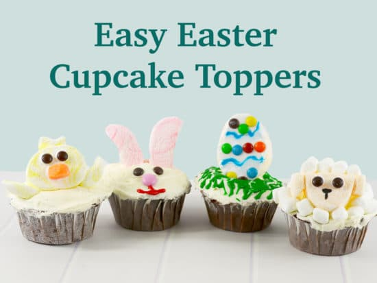 Easy Easter Cupcake Toppers!
