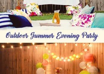 Outdoor Summer Evening Party Recipe