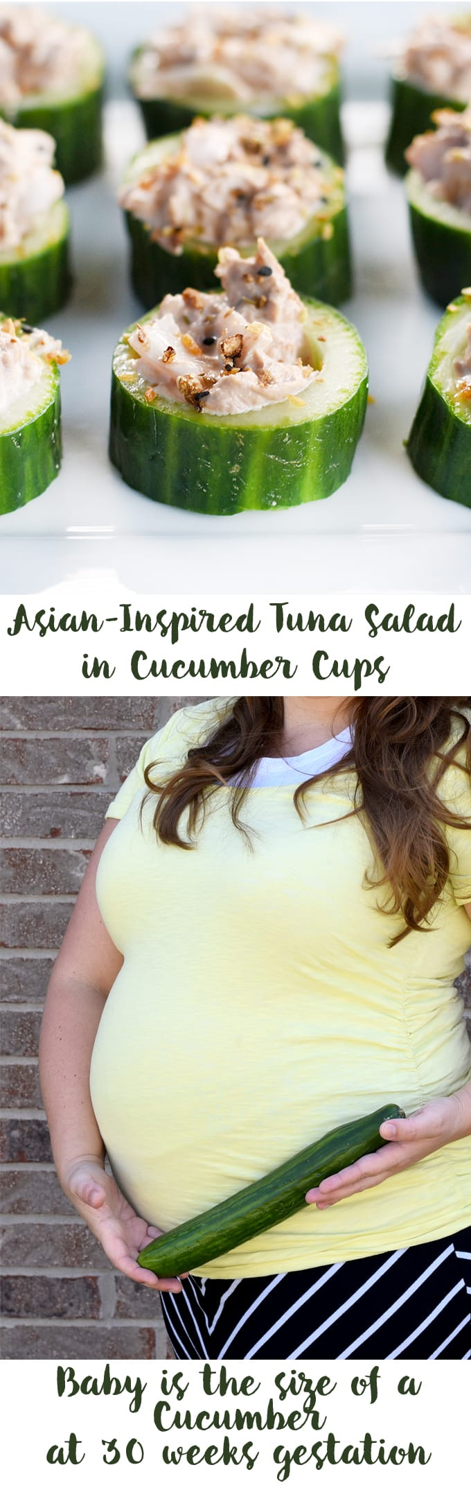 Asian-Inspired Tuna Salad in Cucumber Cups! This is a great recipe to celebrate the 30th week of pregnancy!
