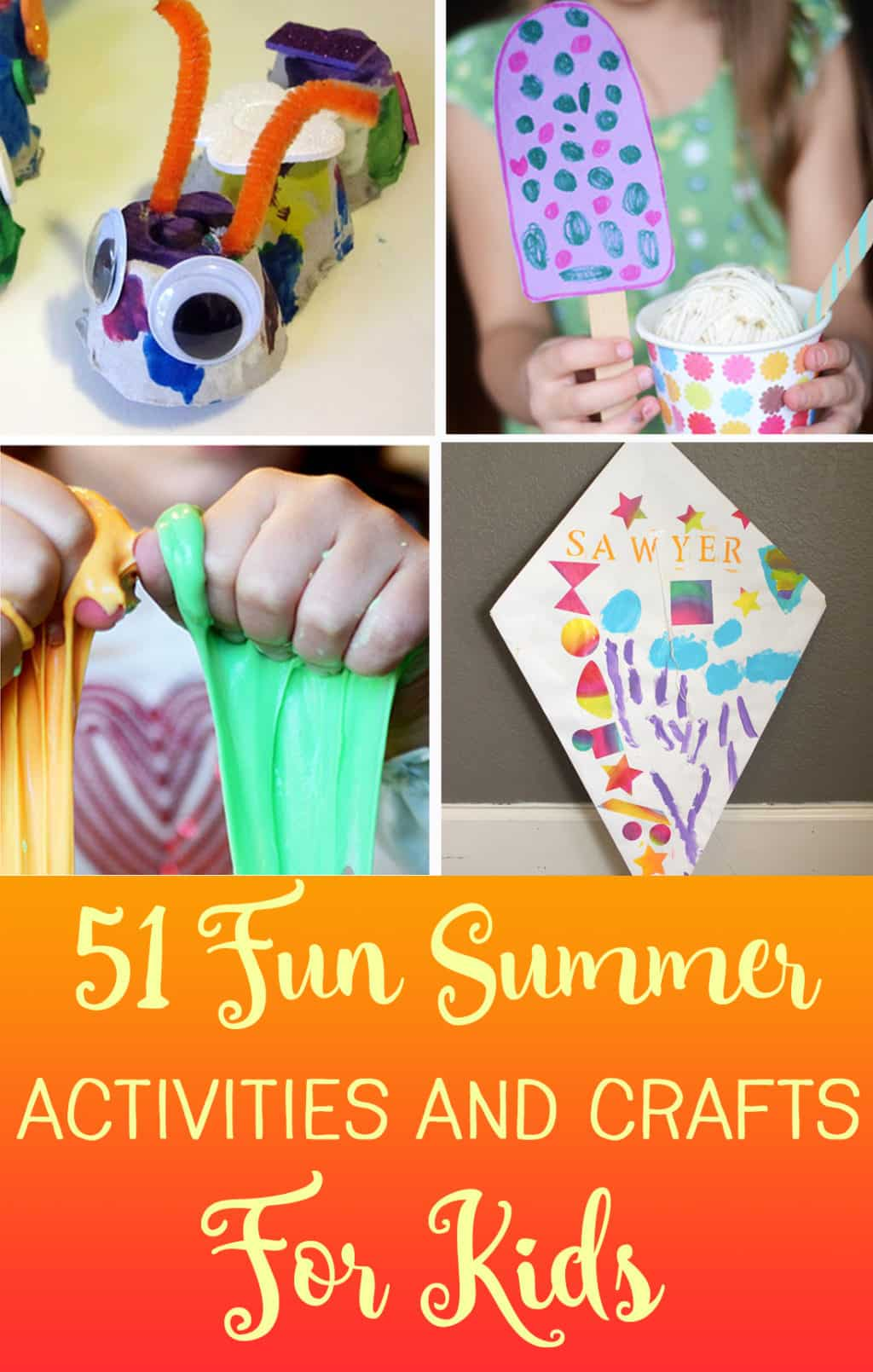 51 Summer Activities And Easy Crafts For Kids
