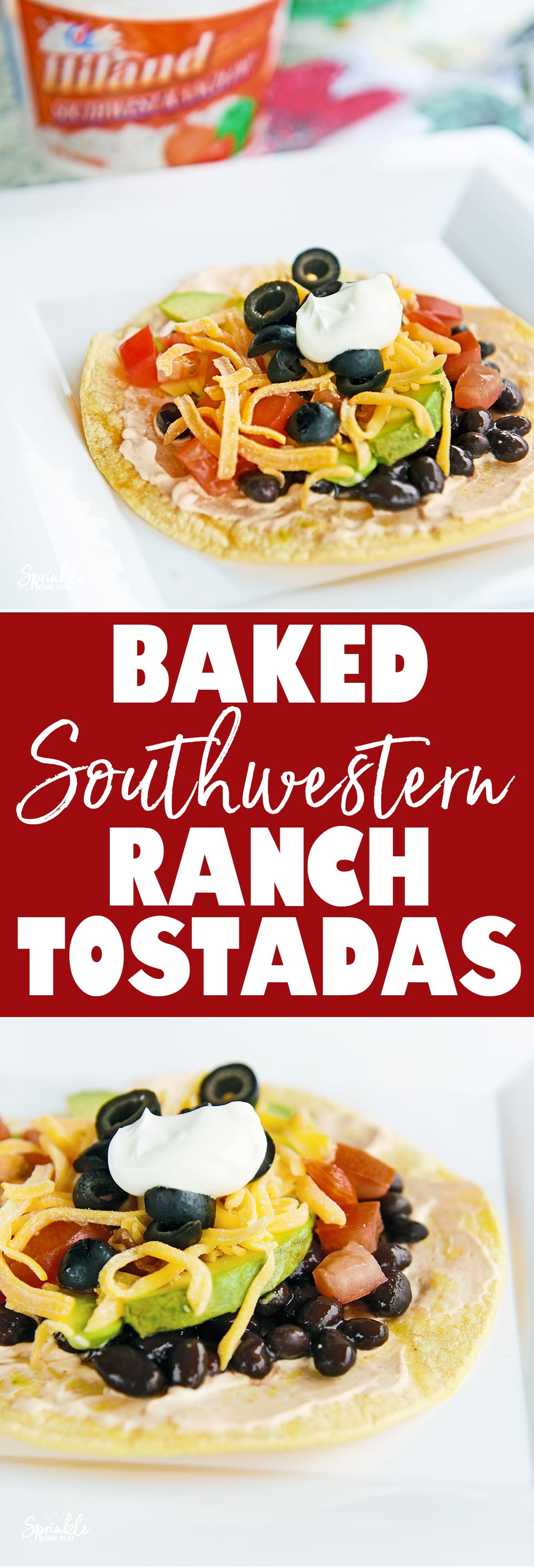 These Baked Southwestern Ranch Tostadas make a great meal that the whole family loves.
