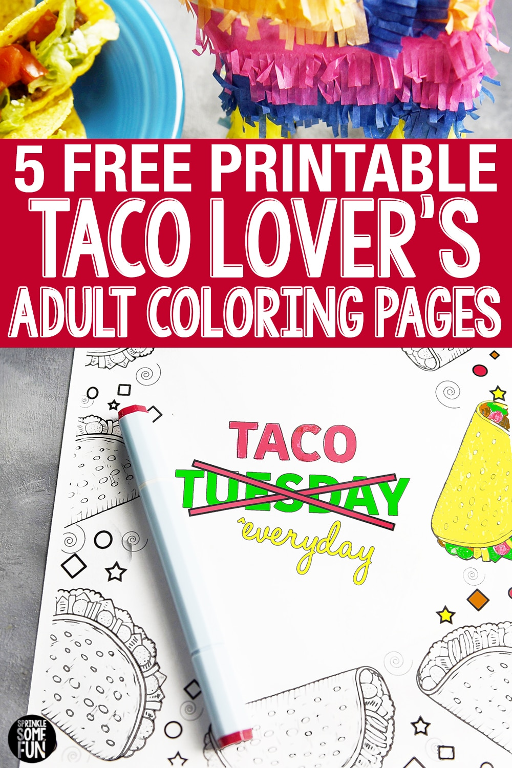 5 FREE Funny Taco Quotes Coloring Pages • Sprinkle Some Fun